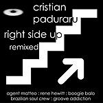 Cristian Paduraru Right Side Up: Remixed (6-Track Maxi-Single)