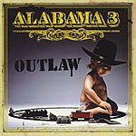 Alabama 3 Outlaw