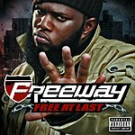 Freeway Free At Last (Parental Advisory)