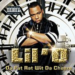 Lil'O Da Fat Rat Wit Da Cheeze (Parental Advisory)