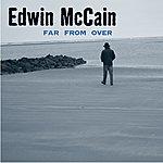 Edwin McCain Far From Over