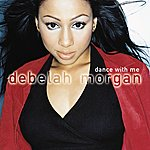 Debelah Morgan Dance With Me