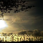 Devil Sold His Soul The Starting/Millions