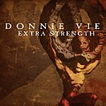 Donnie Vie Extra Strength