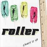 Roller Candy It Up