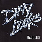 Dirty Looks Gasoline