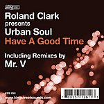Urban Soul Orchestra Have A Good Time (5-Track Maxi-Single)
