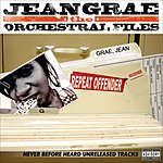 Jean Grae The Orchestral Files (Parental Advisory)