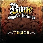 Bone Thugs-N-Harmony T.H.U.G.S. (Parental Advisory)
