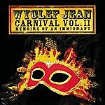 Wyclef Jean Carnival, Vol.2: Memoirs Of An Immigrant (Bonus Tracks)