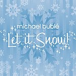 Michael Bublé Let It Snow! EP