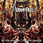 Mudvayne By The People, For The People (Edited)
