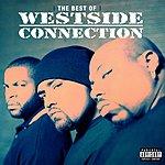 Westside Connection The Best Of Westside Connection (Parental Advisory)