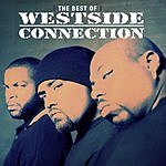 Westside Connection The Best Of Westside Connection (Edited)