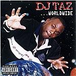 DJ Taz Worldwide (Parental Advisory)
