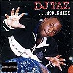 DJ Taz Worldwide (Edited)