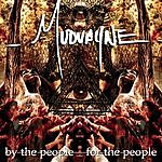 Mudvayne By The People, For The People (Parental Advisory)