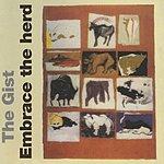 Gist Embrace The Herd (Bonus Tracks)