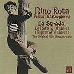 Nino Rota La Strada/Le Notti Di Cabiria: Original Film Soundtracks