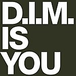 Dim Is You (2-Track Single)
