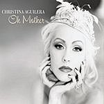 Christina Aguilera Oh Mother (2-Track Single)