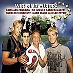 Rainhard Fendrich Wir Sind Europa (Single)