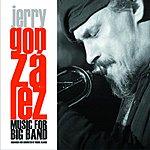 Jerry Gonzalez Music For Big Band (International Version)