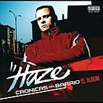 Haze Crónicas Del Barrio (Parental Advisory)