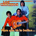 Los Chichos Para Que Tu Lo Bailes... (Remastered) (2-Track Single)