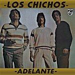 Los Chichos Adelante (Remastered)