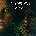 Los Chichos Ojos Negros (Remastered)