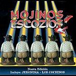 Mojinos Escozios Mojinos Escozios (Edited)