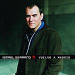 Ismael Serrano Vuelvo A Madrid (Single)