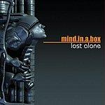 Mind In A Box Lost Alone