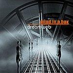 Mind In A Box Dreamweb