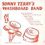 Sonny Terry Sonny Terry's Washboard Band