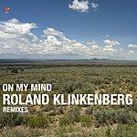 Roland Klinkenberg On My Mind (6-Track Maxi-Single)