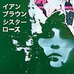 Ian Brown Sister Rose (Japanese Version)(Single)