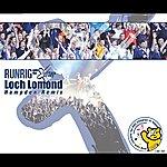 Runrig Loch Lomond (Hampden Remix)/Clash Of The Ash