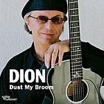 Dion Dust My Broom (Single)
