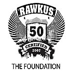 The Foundation Rawkus 50 Presents: Forever Behind The Music