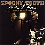 Spooky Tooth Nomad Poets Live In Germany 2004