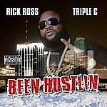Rick Ross Been Hustlin' (Parental Advisory)