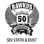 Sevstatik Rawkus 50 Presents: Back To Dust