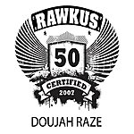 Doujah Raze Rawkus 50 Presents: Where You Are