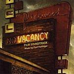 Paul Haslinger Vacancy: Film Soundtrack
