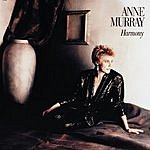 Anne Murray Harmony (2001 Digital Remaster)