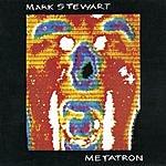 Mark Stewart Metatron