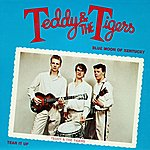 Teddy & The Tigers Blue Moon Of Kentucky/Tear It Up (Remastered)