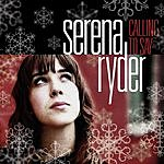 Serena Ryder Calling To Say (Single)